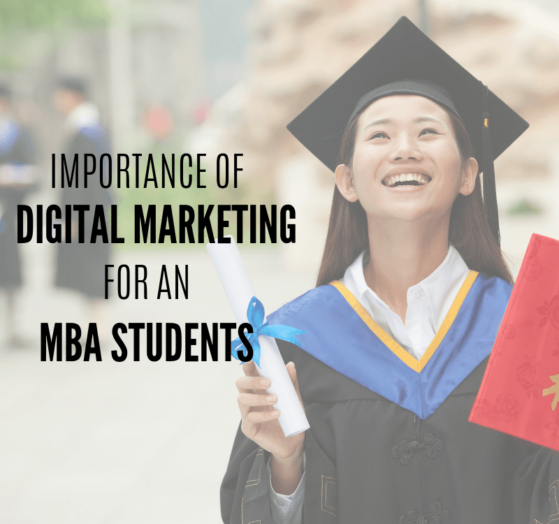 Why Digital Marketing is Important for MBA Students
