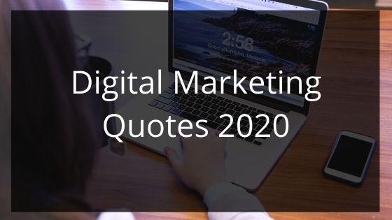 Digital Marketing Quotes 2020