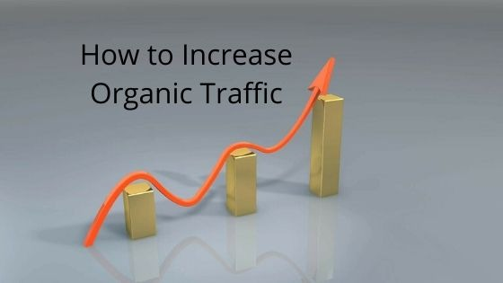 How to Get Organic Traffic