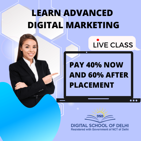 Learn advance digital marketing